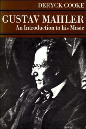 Gustav Mahler, an Introduction to His Music