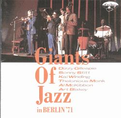 Giants Of Jazz in Berlin ''71