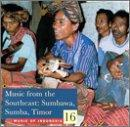 Music of Indonesia, Vol. 16: Music from the Southeast (Sumbawa, Sumba, T