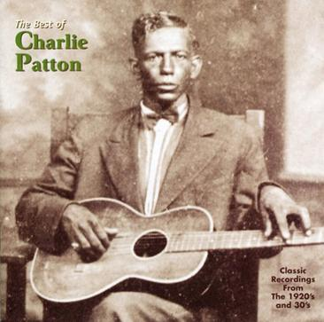 The Best of Charlie Patton