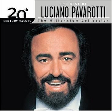 The Best of Luciano Pavarotti: 20th Century Masters/The Millennium Collection