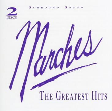 Marches: The Greatest Hits