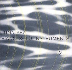 Luna Sea Piano Solo Instruments, Vol. 2