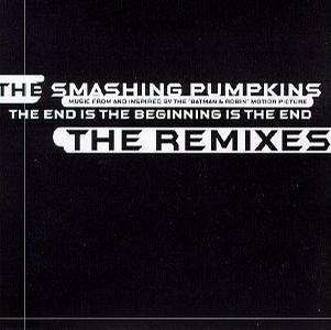The End Is The Beginning (Remixes)