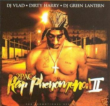 Tupac Rap Phenomenon II DJ Green Lantern, Dirty Harry & Vlad (Mixtape) 2Pac