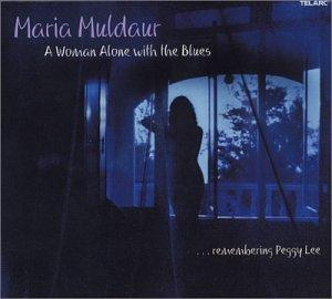 A Woman Alone with the Blues (Remembering Peggy Lee)