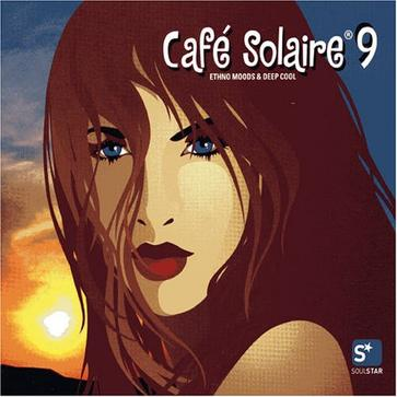 Cafe Solaire, Vol. 9: Ethno Moods and Deep Cool