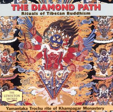 Diamond Path: Rituals of Tibetan Buddhism