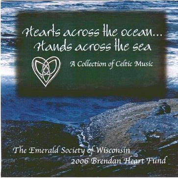Hearts Across the Ocean... Hands Across the Sea, A Collection of Celtic Music
