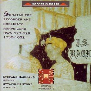 Bach - Sonatas for Recorded and Obbligato Harpsichord BWV 527-529 1030-1032 - Stefano Bagliano, Ottavio Dantone