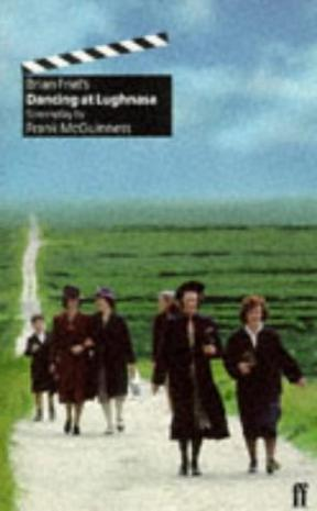 Brian Friel's Dancing at Lughnasa
