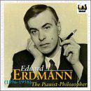 Eduard Erdmann (1896-1958): The Pianist-Philosopher
