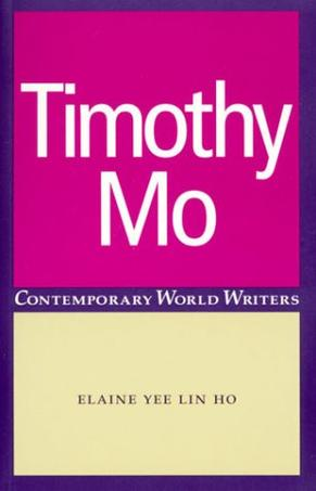 Timothy Mo (Contemporary World Writers)