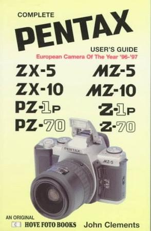 Complete Pentax User's Guide
