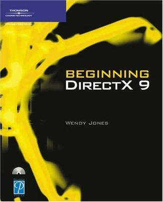 Beginning DirectX 9 (Game Development Series)