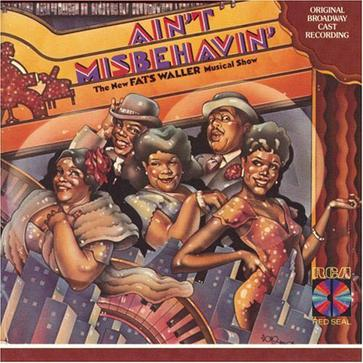 Ain't Misbehavin' (1978 Original Broadway Cast)