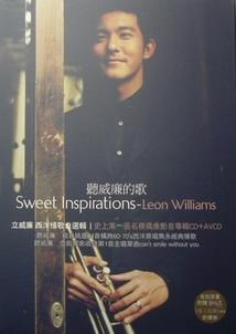 听威廉的歌 Sweet Inspirations-Leon Williams