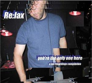 Re:lax - you're the only one here
