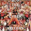 The Cyber Killers Compilation