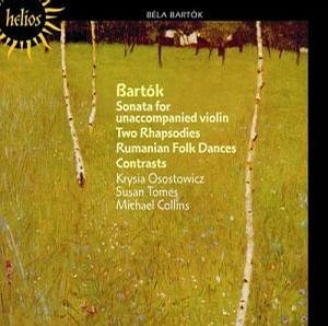 Bartók: Sonata for Unaccompanied Violin, Two Rhapsodies, Rumanian Folk Dances, Contrasts
