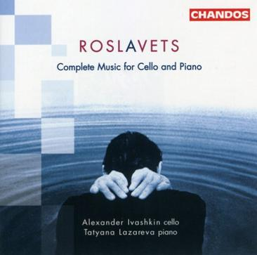 Roslavets: Complete music for cello & piano