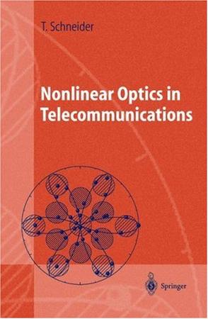 Nonlinear Optics in Telecommunications (Advanced Texts in Physics)