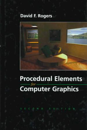 Procedural Elements of Computer Graphics