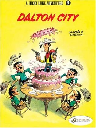 A Lucky Luke adventure - Dalton City (A Lucky Luke Adventure)