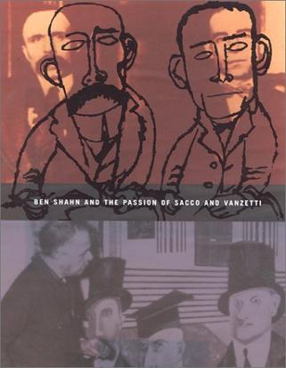 Ben Shahn and the Passion of Sacco and Vanzetti