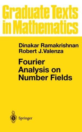 Fourier Analysis on Number Fields (Graduate Texts in Mathematics)