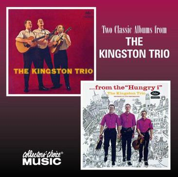 "The Kingston Trio/...From the ""Hungry i"""