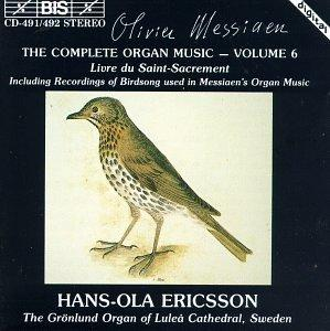 Olivier Messiaen: The Complete Organ Music, Vol. 6