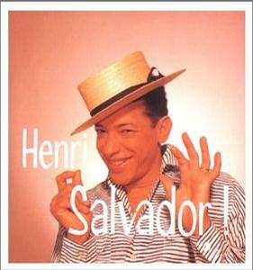 Ses Plus Grandes: The Best of Henri Salvador