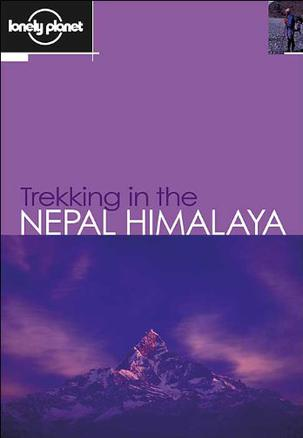 Lonely Planet Trekking in the Nepal Himalaya, Eighth Edition