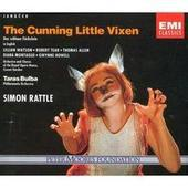 Janácek - The Cunning Little Vixen / Lilian Watson, Diana Montague, Thomas Allen, Gwynne Howell, Robert Tear · ROH Covent Garden · Sir Simon Rattle [in English]