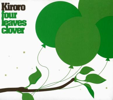 Kiroro - Four Leaves Clover