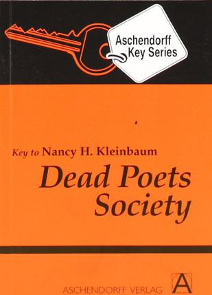 Dead Poets Society. Additional texts for study at school.