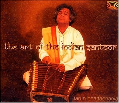 The Art of the Indian Santoor