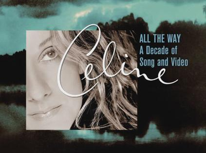All the Way: A Decade of Song and Video