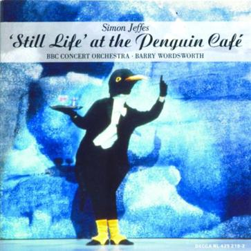 Still Life at the Penguin Cafe