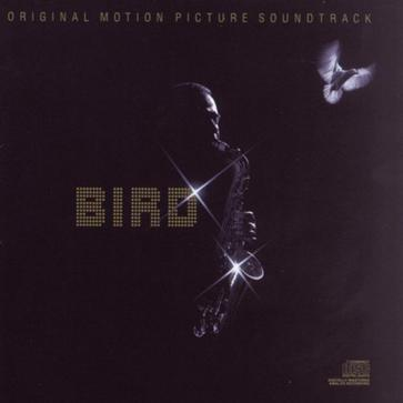Bird: Original Motion Picture Soundtrack