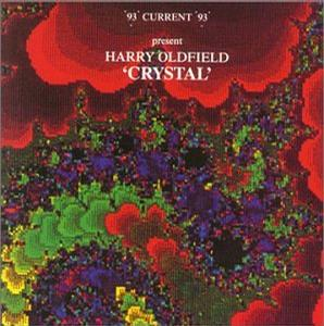 Harry Oldfield Crystal