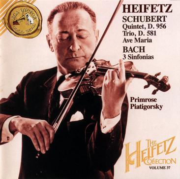 Heifetz Collection, Vol. 37: SCHUBERT Quintet, D.956 Trio, D.581 Ave Maria BACH 3 Sinfonias
