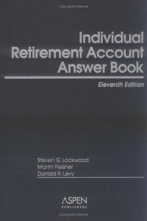 Individual Retirement Account Answer Book