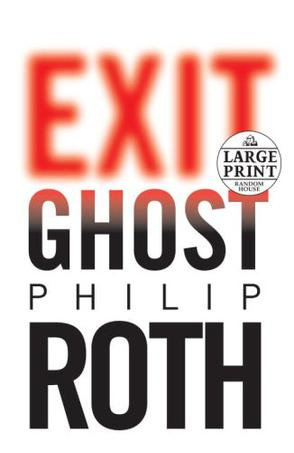 Exit Ghost (Random House Large Print (Cloth/Paper))