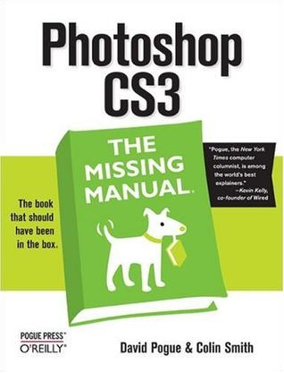 Photoshop CS3: The Missing Manual
