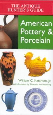 American Pottery & Porcelain (Antique Hunter's Guides)