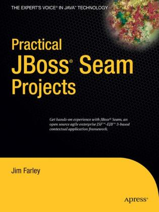 Practical JBoss® Seam Projects (Practical)