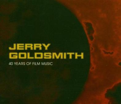 Jerry Goldsmith:40 Years Of Film Music