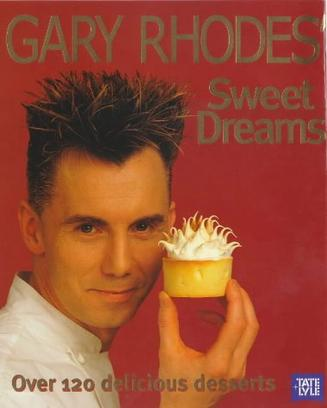 Gary Rhodes Sweet Dreams